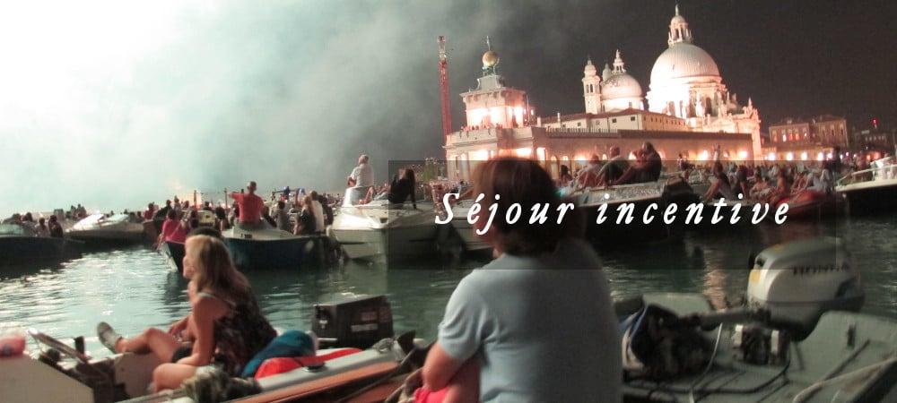 Séjour incentive Venise