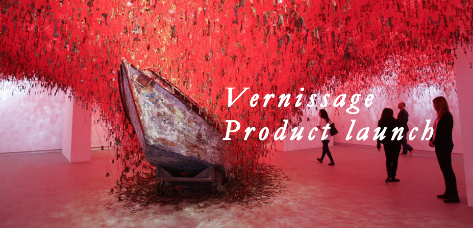 vernissage, product launch
